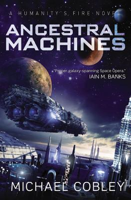 Ancestral Machines: A Humanity's Fire Novel Cover Image