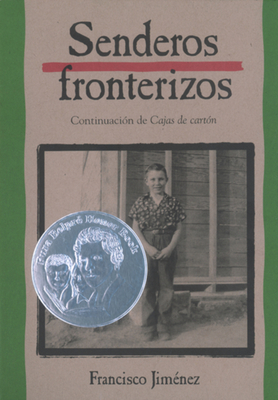 Senderos fronterizos: Breaking Through Spanish Edition Cover Image