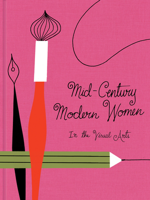 Mid-Century Modern Women in the Visual Arts
