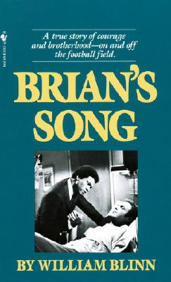 Brian's Song: A True Story of Courage and Brotherhood--On and Off the Football Field Cover Image