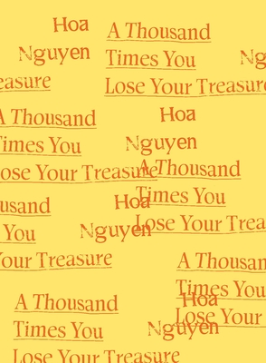 A Thousand Times You Lose Your Treasure Cover Image