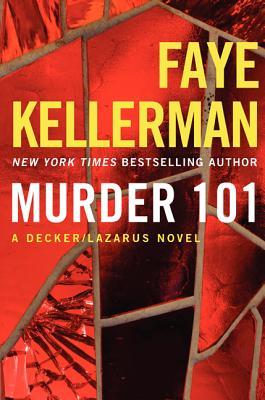 Murder 101: A Decker/Lazarus Novel (Decker/Lazarus Novels #22) Cover Image