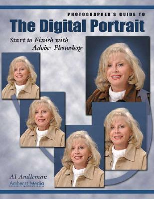 Photographer's Guide to the Digital Portrait: Start to Finish with Adobe Photoshop Cover Image