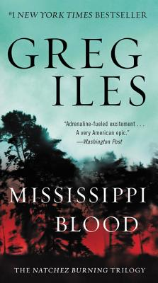 Mississippi Blood: The Natchez Burning Trilogy Cover Image