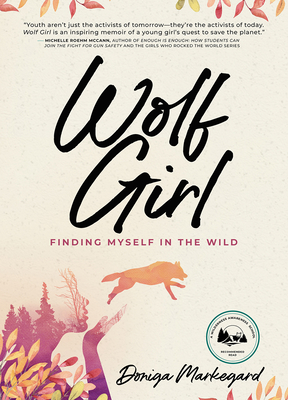 Wolf Girl: Finding Myself in the Wild Cover Image