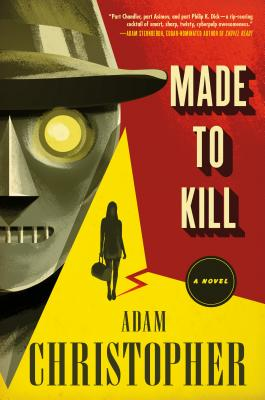 Made to Kill: A Ray Electromatic Mystery Cover Image