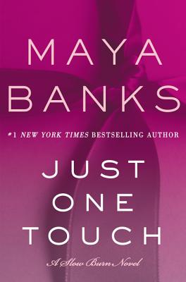 Just One Touch: A Slow Burn Novel (Slow Burn Novels #5) Cover Image