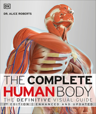 The Complete Human Body, 2nd Edition: The Definitive Visual Guide Cover Image