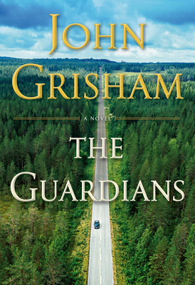 The Guardians John Grisham, Doubleday, $29.95,