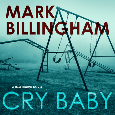 Cover for Cry Baby (Tom Thorne #17)