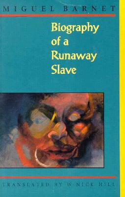 Biography of a Runaway Slave Cover Image