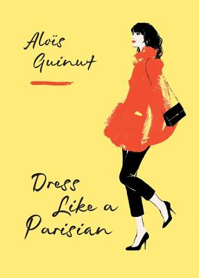 Dress Like a Parisian Cover Image