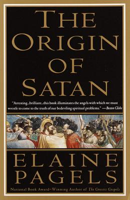 The Origin of Satan: How Christians Demonized Jews, Pagans, and Heretics Cover Image