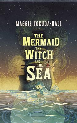 The Mermaid, the Witch, and the Sea Cover Image