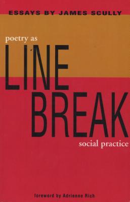 Line Break: Poetry as Social Practice Cover Image