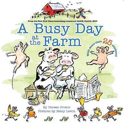 A Busy Day at the Farm [With More Than 25 Stickers] Cover