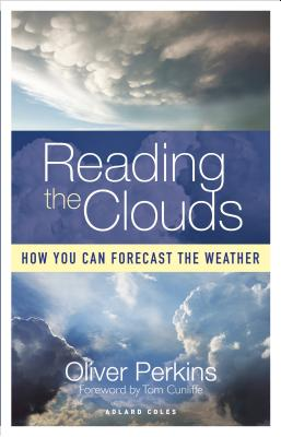 Reading the Clouds: How You Can Forecast the Weather cover