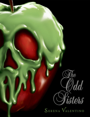 The Odd Sisters: A Villains Novel Cover Image