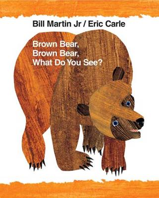 Brown Bear, Brown Bear, What Do You See? Cover