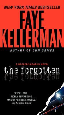 The Forgotten: A Decker/Lazarus Novel (Decker/Lazarus Novels #13) Cover Image