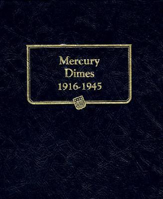 Mercury Dimes 1916-1945 Cover Image