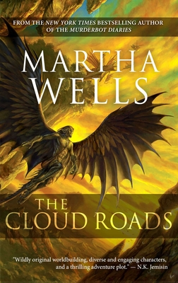 The Cloud Roads: Volume One of the Books of the Raksura Cover Image