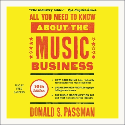 All You Need to Know about the Music Business, 10th Edition Cover Image
