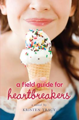 A Field Guide for Heartbreakers Cover