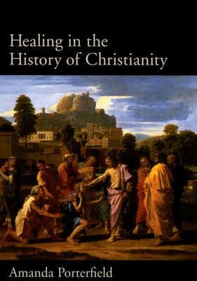 Healing in the History of Christianity Cover