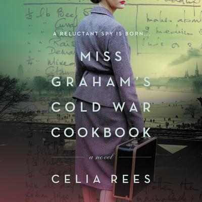 Miss Graham's Cold War Cookbook Lib/E Cover Image
