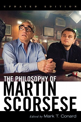 The Philosophy of Martin Scorsese (Philosophy of Popular Culture) Cover Image