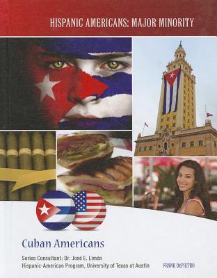 Cuban Americans (Hispanic Americans: Major Minority) Cover Image