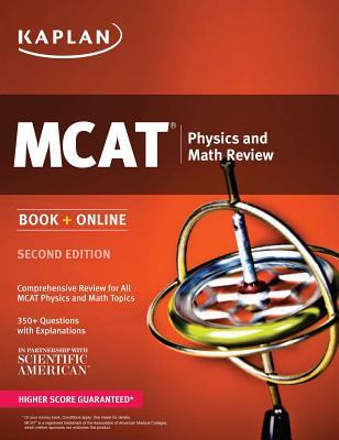Kaplan MCAT Physics and Math Review: Book + Online (Paperback