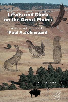 Lewis and Clark on the Great Plains: A Natural History Cover Image