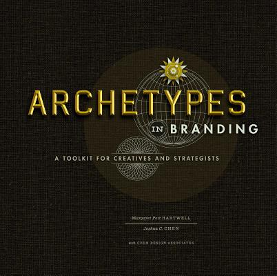 Archetypes in Branding: A Toolkit for Creatives and Strategists Cover Image