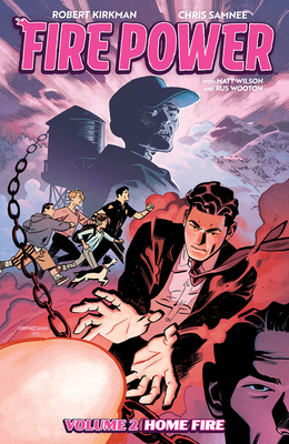 Fire Power by Kirkman & Samnee, Volume 2: Home Fire Cover Image