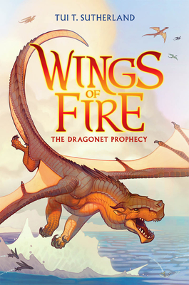Wings of Fire Book One: The Dragonet Prophecy Cover Image