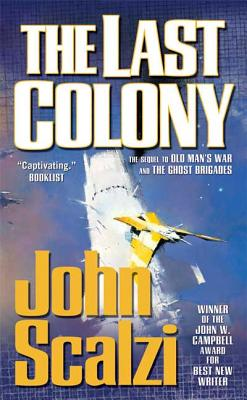 The Last Colony (Old Man's War #3) Cover Image