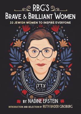 RBG's Brave & Brilliant Women: 33 Jewish Women to Inspire Everyone Cover Image