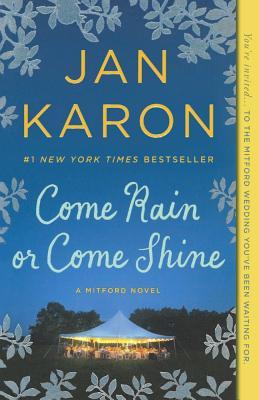 Come Rain or Come Shine (Mitford Years #11) Cover Image