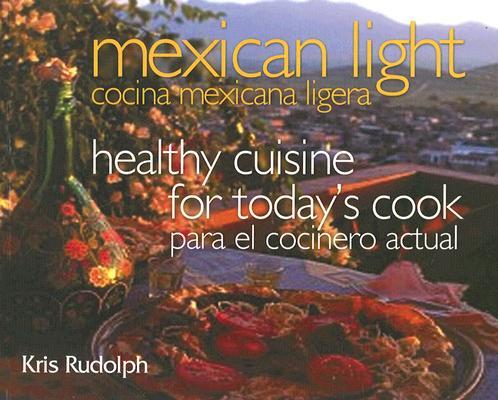 Cover for Mexican Light/Cocina Mexicana Ligera