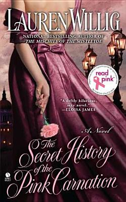 Cover for The Secret History of the Pink Carnation