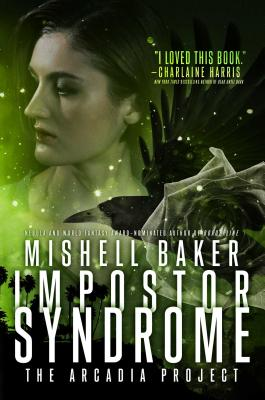 Cover for Impostor Syndrome (The Arcadia Project #3)