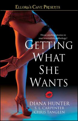 Cover for Getting What She Wants