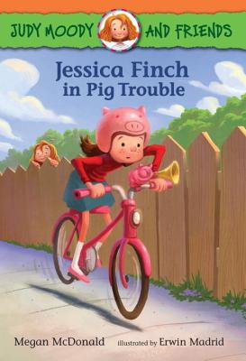 Judy Moody and Friends: Jessica Finch in Pig Trouble Cover Image