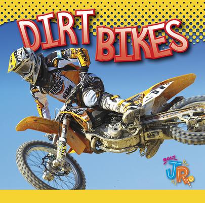 Dirt Bikes (Wild Rides) Cover Image