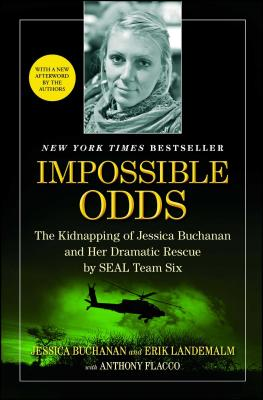 Impossible Odds: The Kidnapping of Jessica Buchanan and Her Dramatic Rescue by SEAL Team Six Cover Image