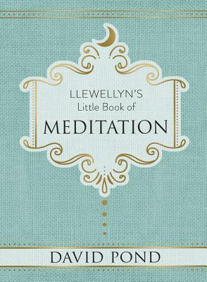 Llewellyn's Little Book of Meditation (Llewellyn's Little Books #5) Cover Image