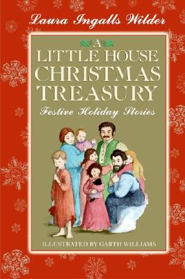 A Little House Christmas Treasury: Festive Holiday Stories Cover Image