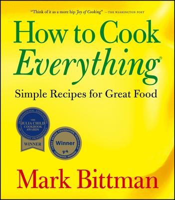 How to Cook Everything: Simple Recipes for Great Food Cover Image